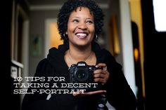 tips for taking a decent self-portrait.