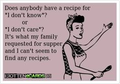 A recipe for I dont know, I dont care..