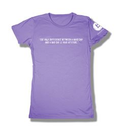 @bpositiveprojec t-shirt - The only difference between a good day and a bad day is your attitude