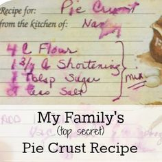 The best pie crust recipe EVER. Passed down for five generations in my family!
