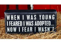 """""""When I Was Young"""" Sign 