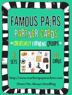 Famous Pairs Partner Cards .. Use to creatively form cooperative learning groups.. Can be used in Preschool & Elementary grades... For 30 Students!!!