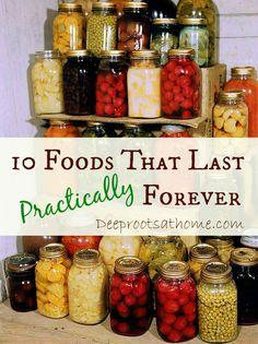 10 Foods That Last Forever, preserved foods, canned food, preparedness, food storage