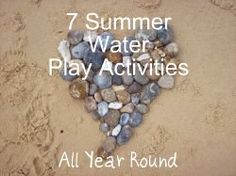 7 Summer Water Play Activities