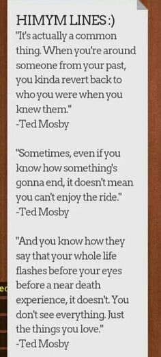 Ted Mosby Quotes Season 9 Met your mother# ted mosby