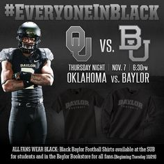 #Baylor Athletics wants to see #EveryoneInBlack for the biggest game in Floyd Casey Stadium history. #SicEm
