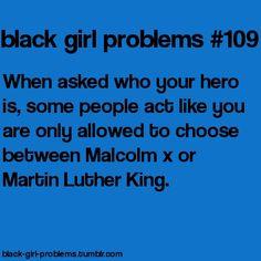 Black Girl Problems.