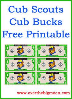 Cub Scouts – Cub Buck Free Printable | Over The Big Moon  This is SUPER AWESOME!