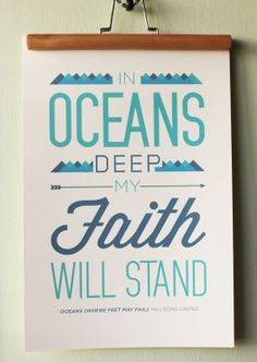"""Typography Poster Print - Hillsong United """"Oceans (Where Feet May Fail)"""" Worship Song (12x18) on Etsy, $15.00"""