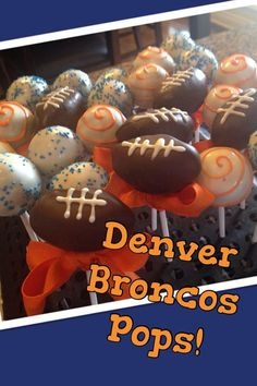 Denver Bronco Cake Pops by Kellscakepops on Etsy, $30.00