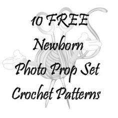 10 FREE Newborn Photo Prop Set Crochet Patterns - thesteadyhandblog.com