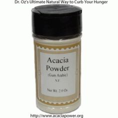 Dr Oz recommends Acacia Powder as an extremely powerful way to naturally curb hunger.  It is also greatly benefits your digestive system.  This is a product to strongly consider.  Dr Oz calls it a diet pill without the chemicals.  http://www.acaciapowder.org