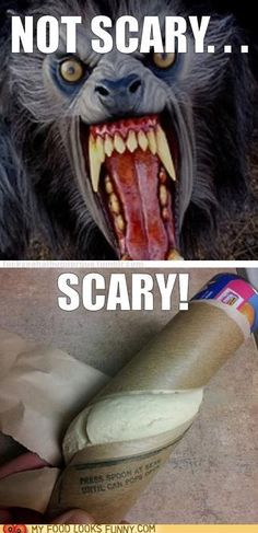 Seriously.... opening up a can of biscuits is SCARY BUSINESS!  Avert your eyes!!!