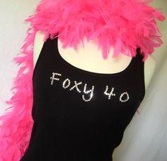 Foxy 40 Birthday TANK Swarovski Crystal Rhinestone Embellished