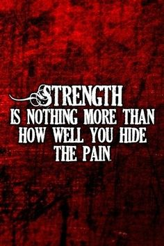 strength, pain, quote