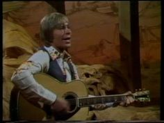 John Denver - miss him.  Back Home Again..one of many favorits.