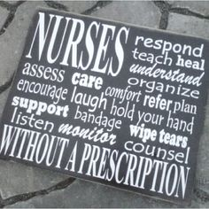 Nurses: respond, teach, heal...without a prescription.