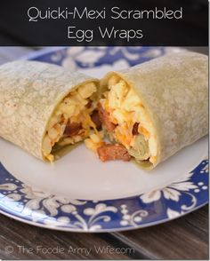 Quicki Mexi Scrambled Egg Wraps #ChooseDreams