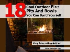 18 Cool Outdoor Fire Pits And Bowls You Can Build Yourself