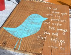. psalm, old wood, bible verses, bird theme, bird art, birds, quot, art projects, canvases