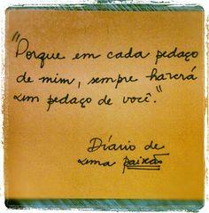"""Trecho do romance """"Diário de Uma Paixão"""", de Nicholas Sparks."""