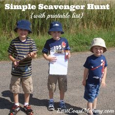 Simple Scavenger Hunt - I love the printable list (with pictures for little ones).