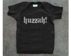 Huzzah! Baby Ren Fair made to order t shirt dark colors white print size newborn-12M