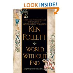 """Loved """"World Without End"""" by Ken Follett!  It proved to be just as captivating as its prequel, """"The Pillars of the Earth."""""""