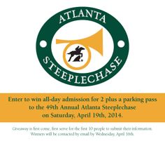 Enter to Win! 2 tickets and a parking pass for the 49th Annual Atlanta Steeplechase on Saturday, April 19th! www.jwhomes.com/promotions/steeplechase now!