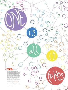 TED Talks - Ideas Worth Spreading; One is all it takes. can I please just go to one of these conferences?