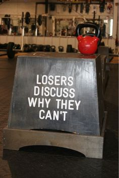 losers discuss why they can't. #CrossFit
