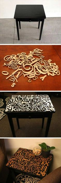 Letter Table Top Idea. Wooden letters  numbers adhered to a table top. I would have a piece of clear glass cut to place over the top of the letters. Furniture makeover / redo / painted furniture