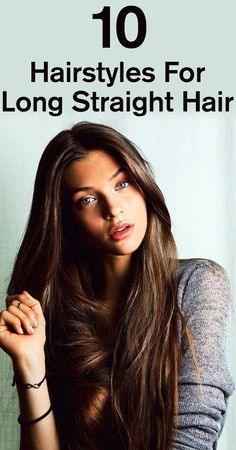 Top 10 Hairstyles For Long Straight Hair:- However you can do wonders if you know a few hairstyles which can go well with long straight hair. Here are our top 10 hairstyles for long ... #hairstyles | #longhairstyles