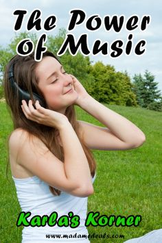 Karla's Korner: The Power of Music #inspireothers #music