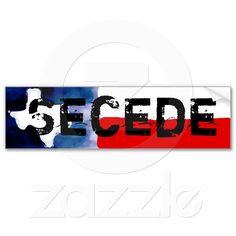 texa gal, texas, texan, bumper stickers, polit 20122014, seced bumper, tx seced