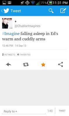 Ed imagine ~I wish this would happen :(