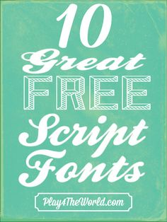 10 Great Free Script Fonts...these are perfect! #fonts