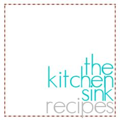 TheKitchenSinkRecipes.com