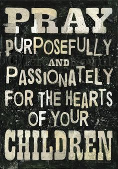 """PARENTS HAVE BEEN ENTRUSTED WITH A MOST PRECIOUS GIFT FROM GOD: """"You may speak but a word to a child, and in that child there may be slumbering a noble heart which shall stir the Christian Church in years to come."""" ~ Charles Spurgeon"""