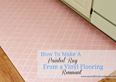 How cute is this??? How To Paint A Rug Using Vinyl Flooring....
