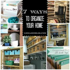 7 ways to organize your home- organize it linky features!!!