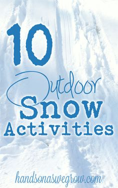 10 Outdoor Snow Activities to do this winter