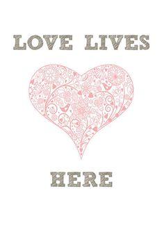 Love Lives Here Art Print
