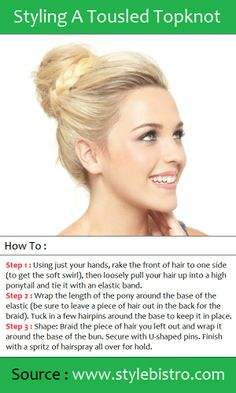 Styling A Tousled Topknot | PinTutorials