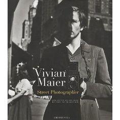 Vivian Maier: Street Photographer, $39.95