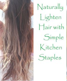 You don't need beauty salon chemicals and dyes to highlight your hair. Naturally add highlights to your tresses with these three methods