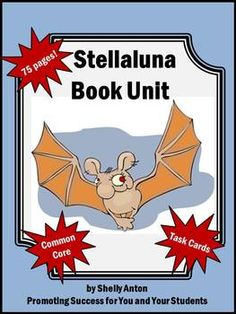 Stellaluna Book Study Unit Task Cards Activities and More! 75 pages!