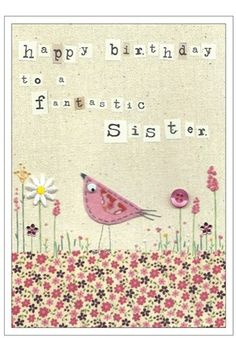 happy birthday sister ;)
