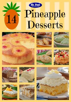 14 Pineapple Desserts - Take a tropical vacation with one of these sweet pineapple desserts, including recipes like Pineapple Upside-Down Cake, Millionaire's Pie, Pineapple Freezer Cake, Pina Colada Cookies, and more!