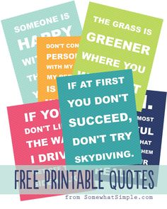 I love all these quotes from SomewhatSimple! And such cute colors too!